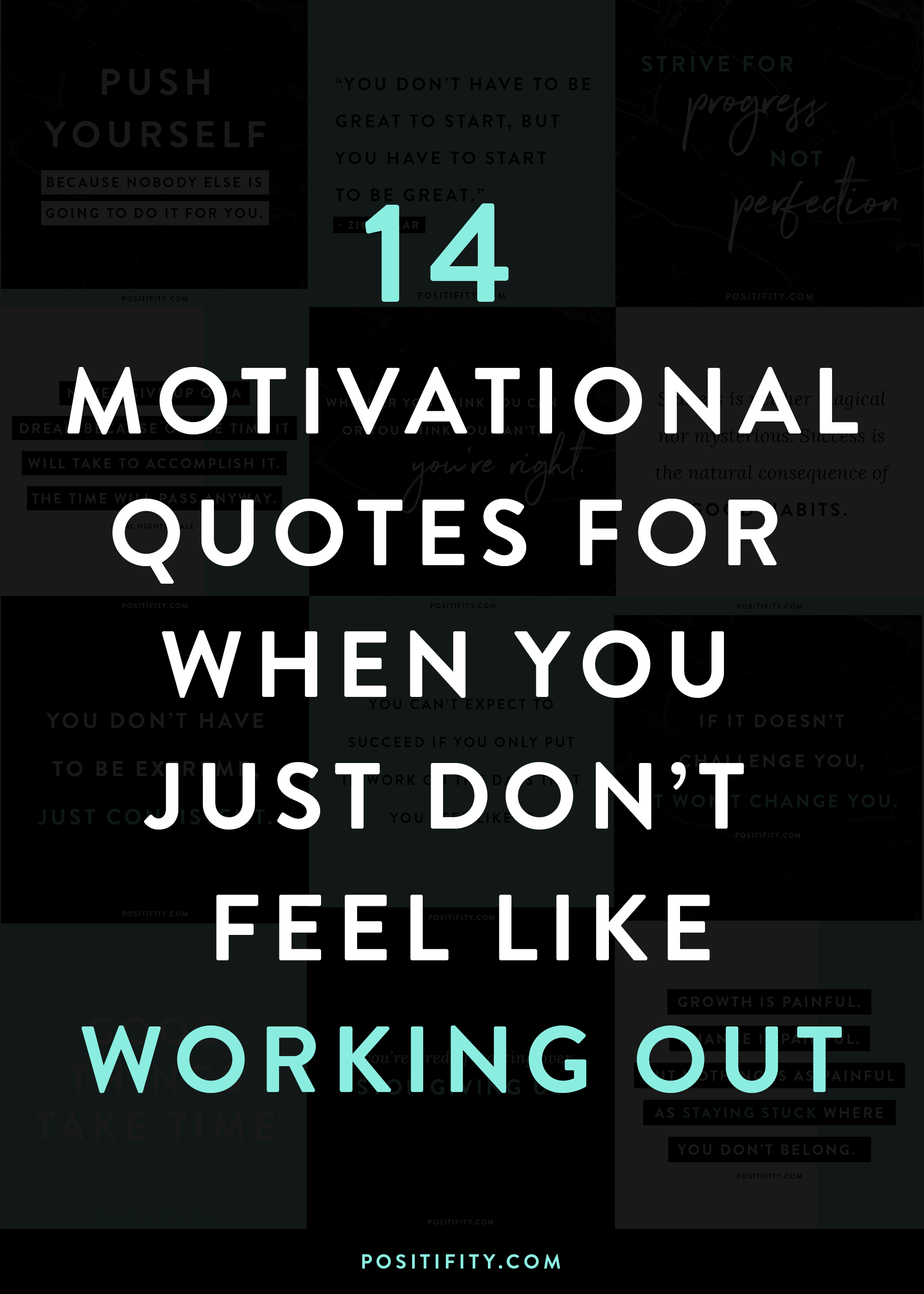 14 Motivational Quotes For When You Just Don\'t Feel Like ...