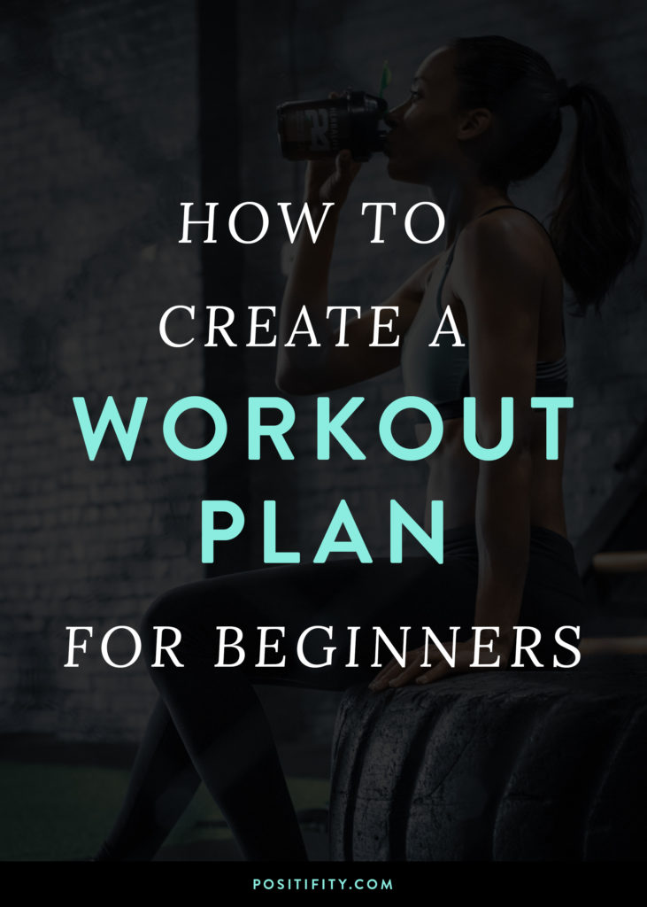 How to Create a Workout Plan for Beginners - Positifity